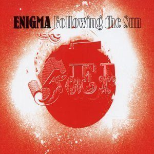 Enigma Following The Sun