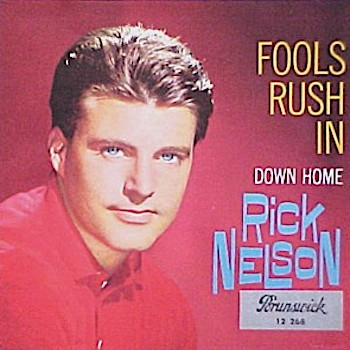 Fools Rush In Rick Nelson
