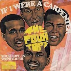 Four Tops If I Were A Carpenter