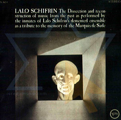 The Dissection and Reconstruction of Music From The Past As Performed By The Inmates of Lalo Schifrin's Demented Ensemble As A Tribute T oThe Memory of Maquis de Sade - Lalo Schifrin cover