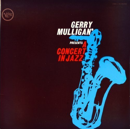 Gerry Mulligan Presets A Concert In Jazz - Gerry Mulligan cover