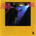 reDiscover 'I'll Play The Blues For You'
