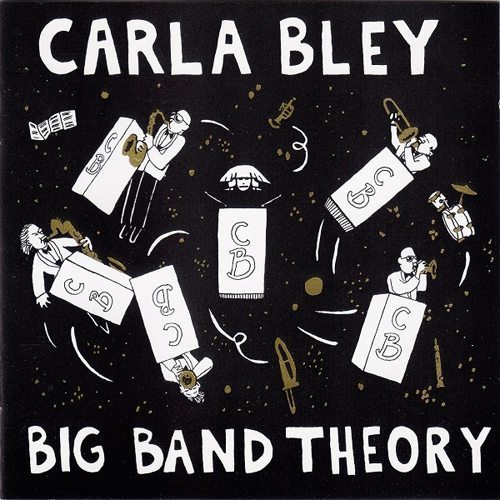 Big Band Theory - Carla Bley cover