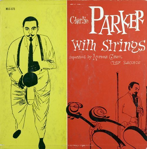 Charlie Parker With Strings - Charlie Parker cover
