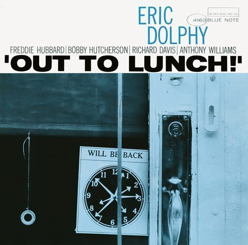 Eric Dolphy Out To Lunch - blue note albums