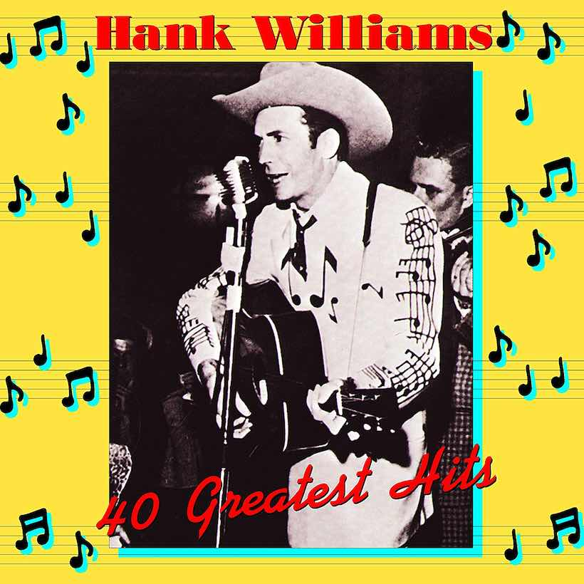 Hank Williams 40 Greatest Hits UMG