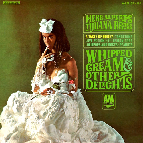 Herb Alpert And the Tijuana Brass: Whipped Cream And Other Delights