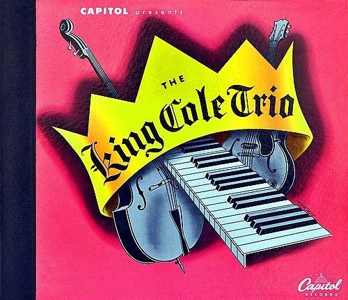 The King Cole Trio - King Cole Trio cover