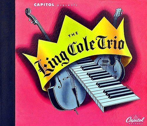 The King Cole Trio - King Cole Trio cover