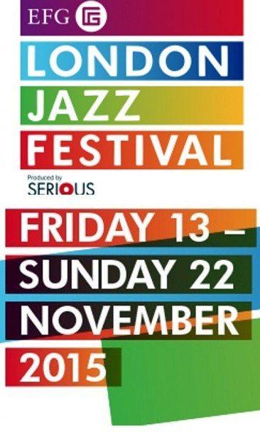Preview: The EFG London Jazz Festival 2015