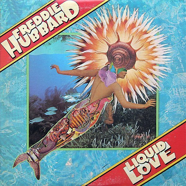Liquid Love - Freddie Hubbard cover