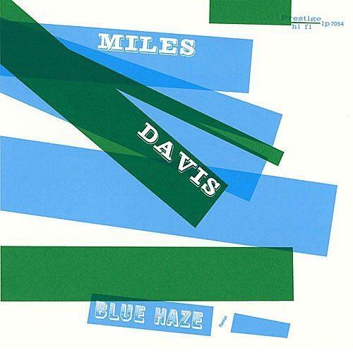 Blue Haze - Miles Davis album cover