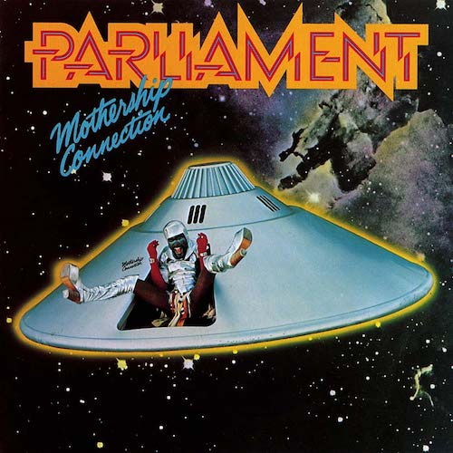 Parliament: Mothership Connection