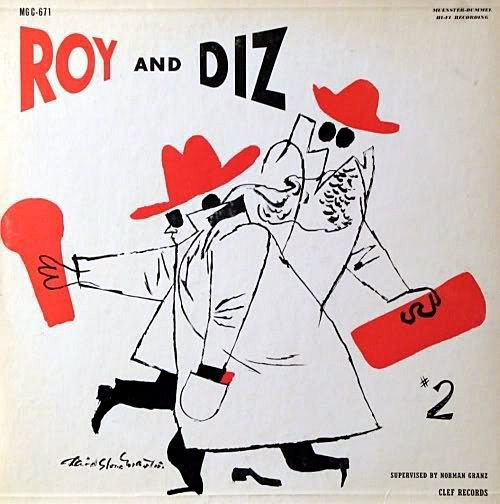 Roy and Diz Roy Eldridge and Dizzy Gillespie cover