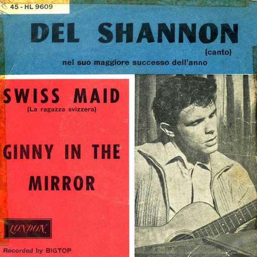 Swiss Maid Del Shannon