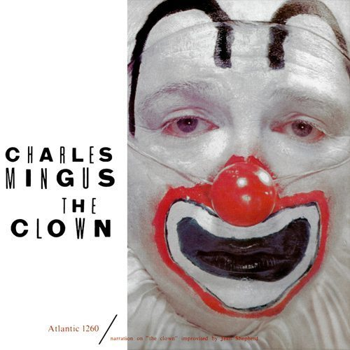The Clown Charles Mingus
