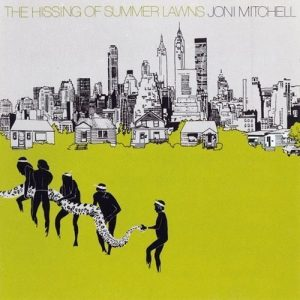 Joni Mitchell - The Hissing Of Summer Lawns Cover