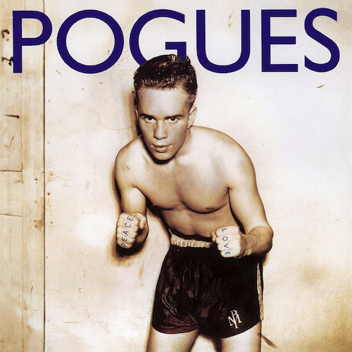 The Pogues: Peace and Love