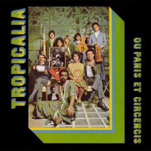 Released in 1968, 'Tropicália Ou Panis Et Circencis' introduced the Tropicália musicians to the world, Os Mutantes stand in the back row