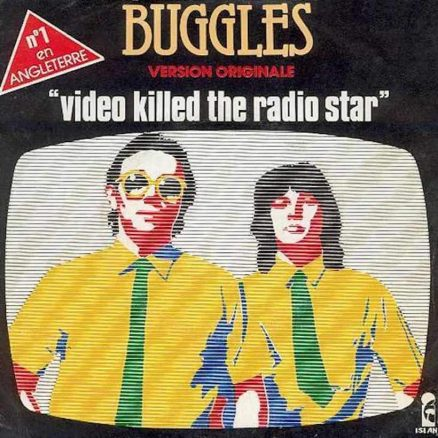 Video Killed The Radio Star Buggles