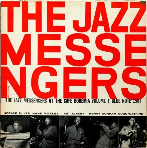The Jazz Messengers At The Cafe Bohemia Volume 1 - The Jazz Messengers cover