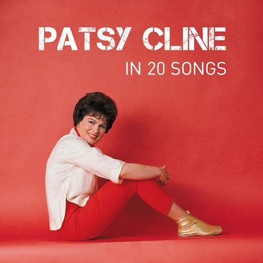 Patsy Cline In 20 Songs