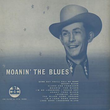 Moanin The Blues Hank Williams