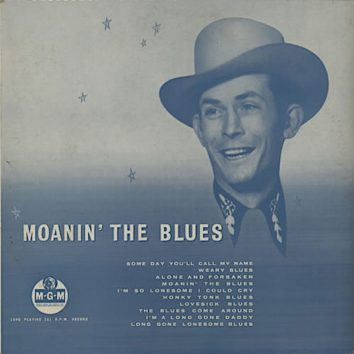 Moanin' The Blues Hank Williams