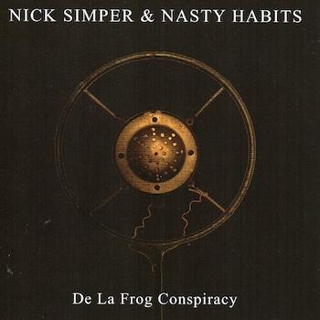 Nick Simper De La Frog Conspiracy