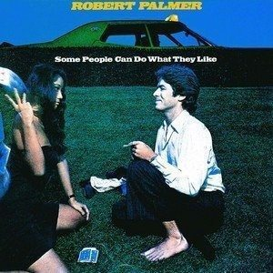 Robert Palmer Some People