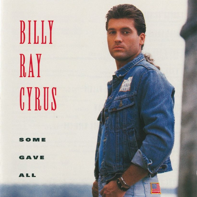 Some Gave All Billy Ray Cyrus