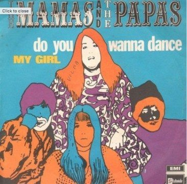 Do You Wanna Dance With The Mamas and the Papas?