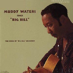 muddy-waters-sings-big-bill-broonzy