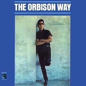 THE ORBISON WAY
