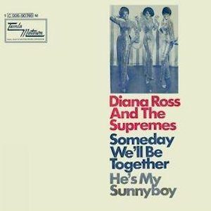 Someday We'll Be Together Supremes