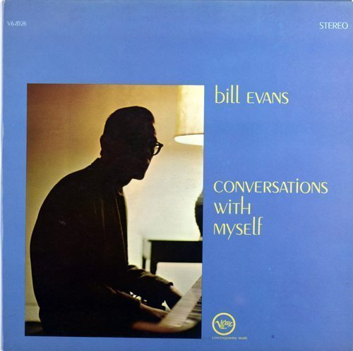 Bill Evans Conversations With Myself