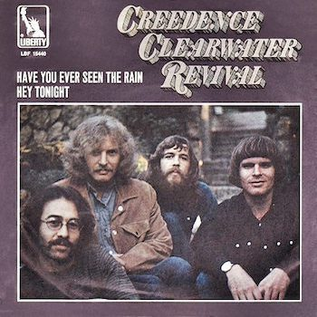 Have You Ever Seen The Rain CCR