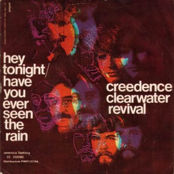 CCR Have You Ever Seen The Rain