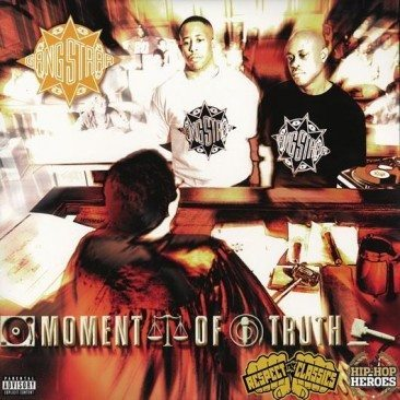 reDiscover Gang Starr's 'Moment Of Truth'