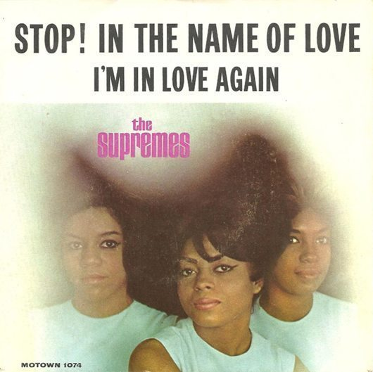Supremes Stop In The Name Of Love