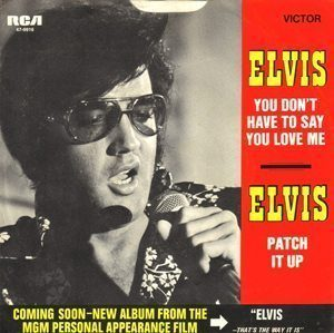 Elvis Presley You Don't Have To Say You Love Me cover