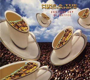 Mike + The Mechanics Another Cup Of Coffee Single Cover