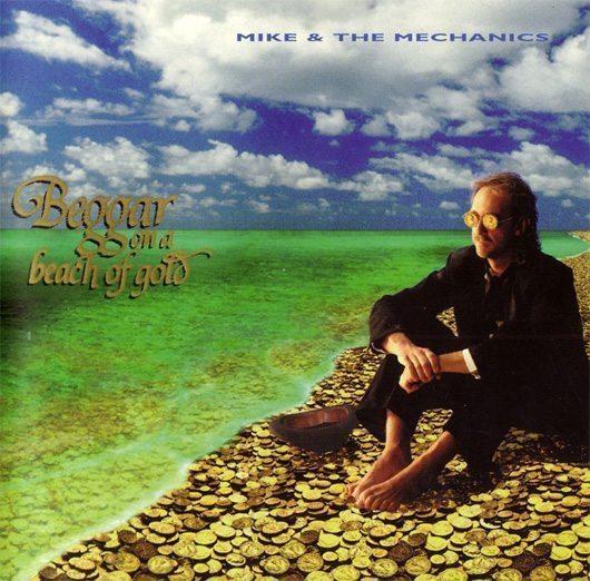 Mike + The Mechanics Beggar On A Beach Of Gold Album Cover