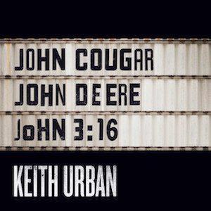 John Cougar, John Deere, John 3 16