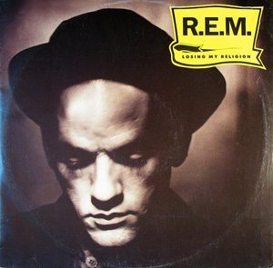 REM Losing My Religion
