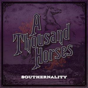 a-thousand-horses-southernality