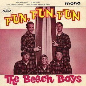Fun Fun Fun Beach Boys