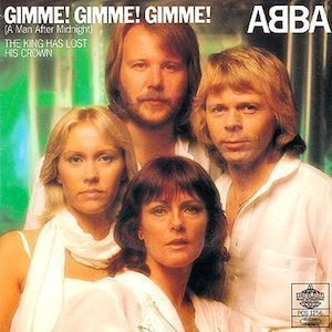 Gimme! Gimme! Gimme! (A Man After Midnight)