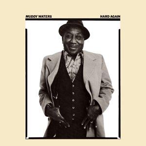 Muddy Waters Hard Again Album Cover