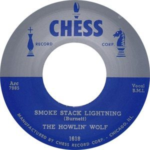 Howlin' Wolf Smokestack Lightning Single